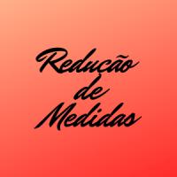 REDUÇÃO DE MEDIDAS - FARMÁCIA ROSELIS