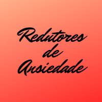 REDUTORES DE ANSIEDADE - FARMÁCIA ROSELIS